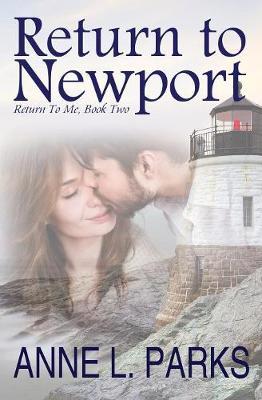 Return to Newport - Return to Me 2 (Paperback)
