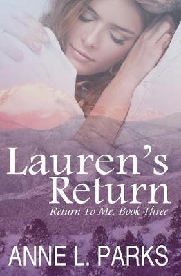 Lauren's Return - Return to Me 3 (Paperback)