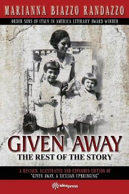 Given Away: The Rest of the Story (Paperback)