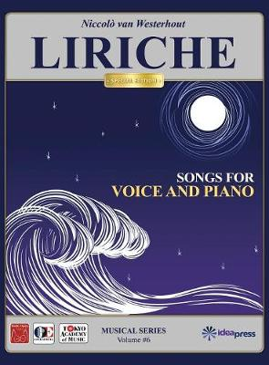 Liriche: Songs for Voice and Piano - Musical Edition 6 (Hardback)
