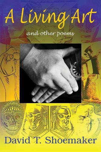A Living Art: And Other Poems (Paperback)