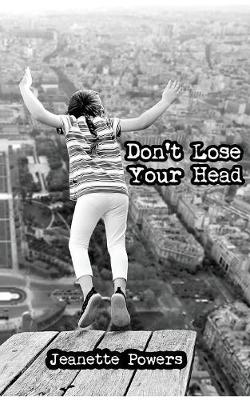 Don't Lose Your Head (Paperback)