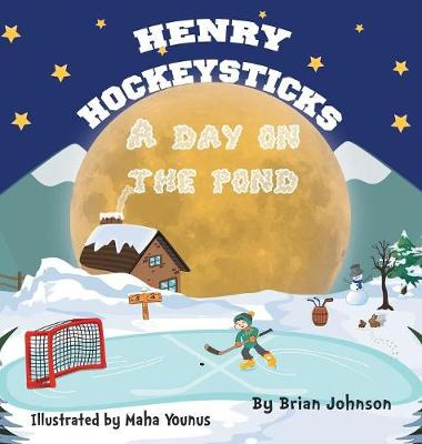 Henry Hockeysticks: A Day on the Pond (Hardback)