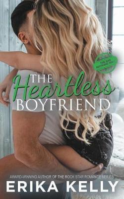 The Heartless Boyfriend - Bad Boyfriend 2 (Paperback)