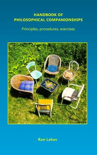 Handbook of Philosophical Companionships: Principles, Procedures, Exercises (Paperback)