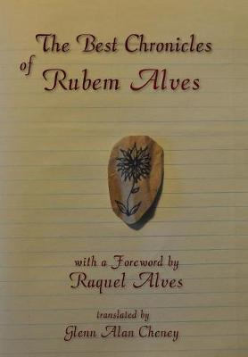 The Best Chronicles of Rubem Alves (Hardback)