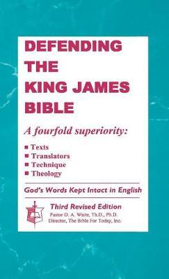 Defending the King James Bible (Hardback)