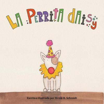 La Perrita Daisy (Paperback)