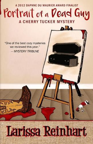 Portrait of a Dead Guy - Cherry Tucker Mystery 1 (Paperback)