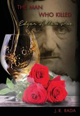 The Man Who Killed Edgar Allan Poe (Hardback)