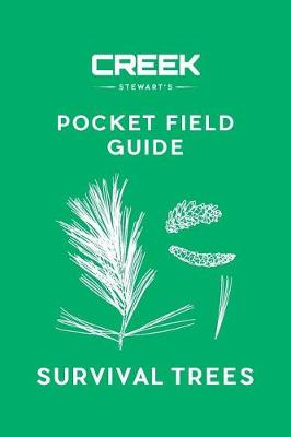 Pocket Field Guide: Survival Trees: Volume I (Paperback)