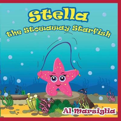 Stella the Stowaway Starfish (Paperback)