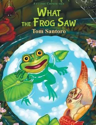 What the Frog Saw - Chengyu 1 (Hardback)