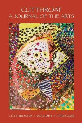 Cutthroat, a Journal of the Arts, Issue 23 (Paperback)