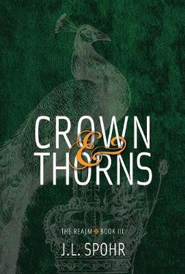 Crown & Thorns: The Realm Book 3 - Realm 3 (Hardback)