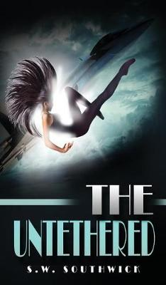The Untethered (Hardback)
