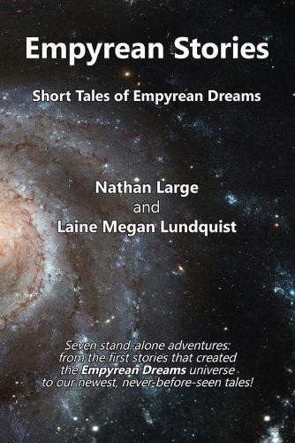 Empyrean Stories: Short Tales of Empyrean Dreams (Paperback)