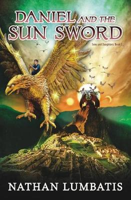 Daniel and the Sun Sword - Sons and Daughters 1 (Paperback)
