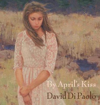By April's Kiss (Hardback)