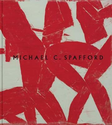Michael C. Spafford: Epic Works (Hardback)