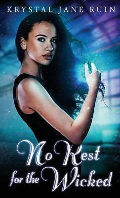 No Rest for the Wicked (Hardback)