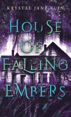 House of Falling Embers (Hardback)