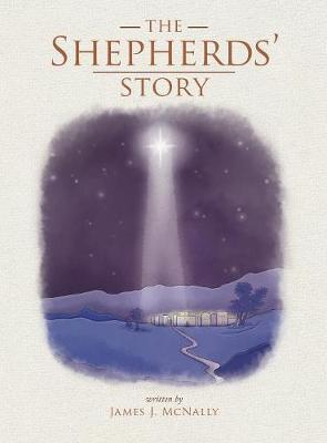 The Shepherds' Story (Hardback)