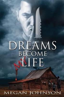 Dreams Become My Life (Paperback)