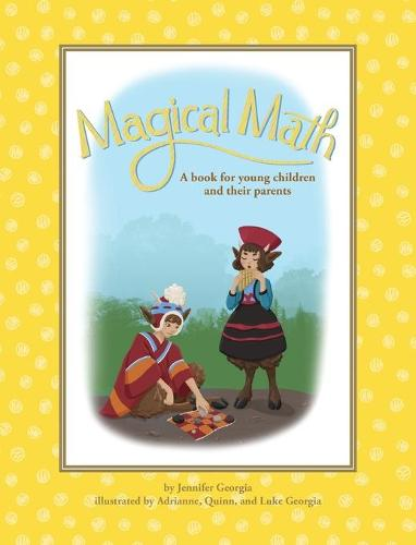 Magical Math: A Book for Young Children and Their Parents (Hardback)