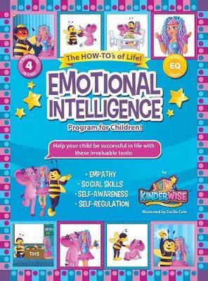 Emotional Intelligence Program for Children!: The How-To's of Life! (4 Books in 1) (Hardback)