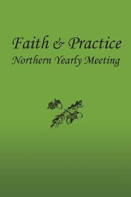 Faith and Practice (Paperback)