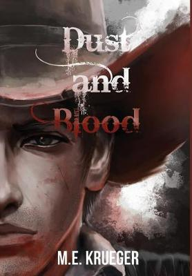 Dust and Blood - Dust and Blood Hardcover (Hardback)