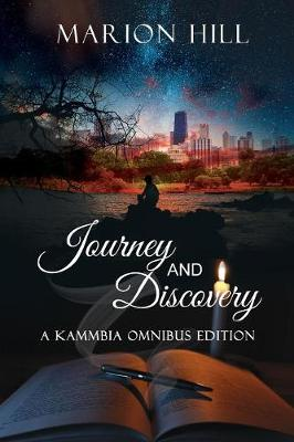 Journey & Discovery: Omnibus Edition - Kammbia 2.5 (Paperback)