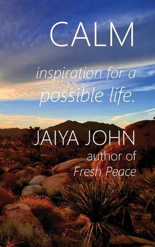 Calm: Inspiration for a Possible Life (Paperback)