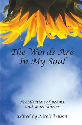 The Words Are in My Soul: Fall 2018 - Fall 2018 (Paperback)