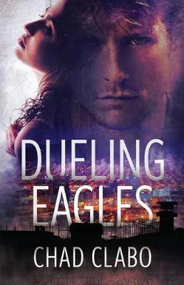 Dueling Eagles (Paperback)