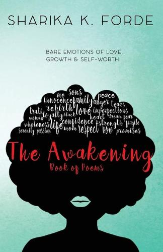 The Awakening: Bare Emotions of Love, Growth & Self-Worth (Paperback)