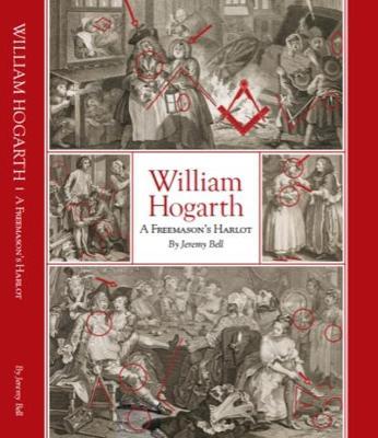 William Hogarth - A Freemason's Harlot (Paperback)