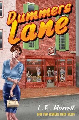 Dummers Lane - Kennebec River Trilogy 2 (Paperback)