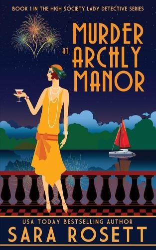 Murder at Archly Manor - High Society Lady Detective 1 (Paperback)