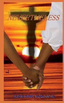 Nevertheless (Paperback)
