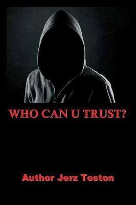 Who Can U Trust (Paperback)