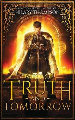 Twist of Truth and Tomorrow - Soulshifter 2 (Paperback)