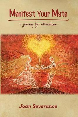 Manifest Your Mate: A Journey for Attraction (Paperback)