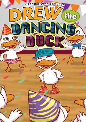 Drew the Dancing Duck (Paperback)