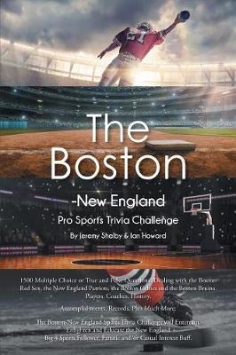 The Boston-New England Pro Sports Trivia Challenge (Paperback)