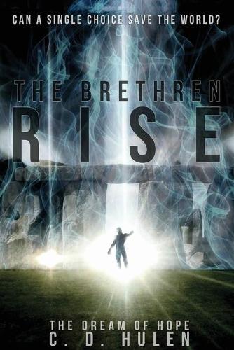 The Brethren Rise - Dream of Hope 1 (Paperback)