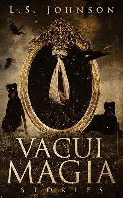 Vacui Magia: Stories (Paperback)