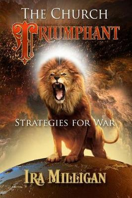 The Church Triumphant: Strategies for War (Paperback)