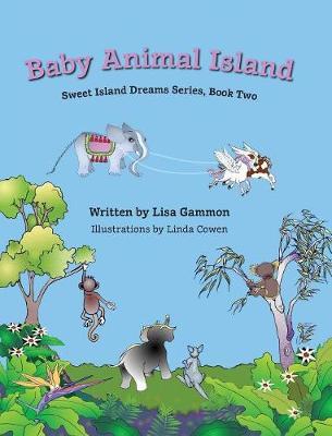 Baby Animal Island - Sweet Island Dreams 2 (Hardback)